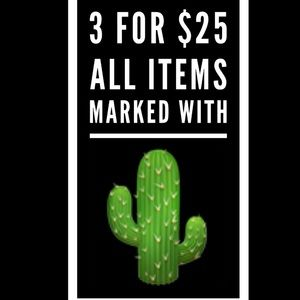 🌵 3 for $25 Sale 🌵